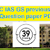 Download UPSC IAS previous year Question paper PDF   - 39 years