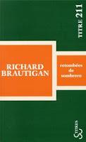 Richard Brautigan Retombées de sombrero Christian Bourgois