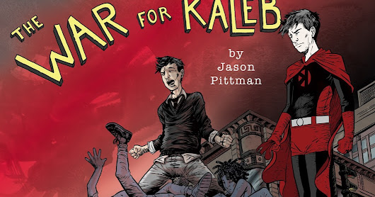 The War for Kaleb Graphic Novel Cover and Podcast with Victims and Villains