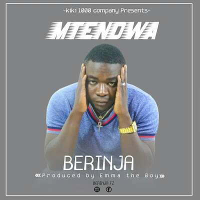 Download Mp3 | Berinja - Mtendwa