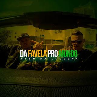 Baixar Música Da favela pro Mundo - ADL