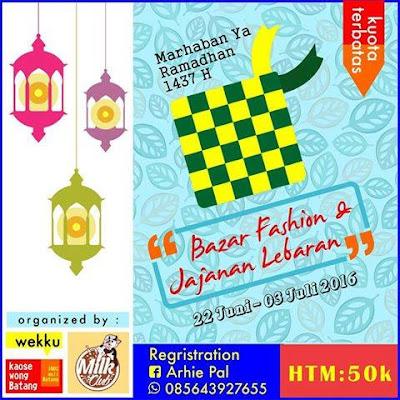 [Event] Batang | 22 Juni - 03 Juli 2016 | Bazzar Ramadhan Fashion dan Jajanan Lebaran Batang 2016