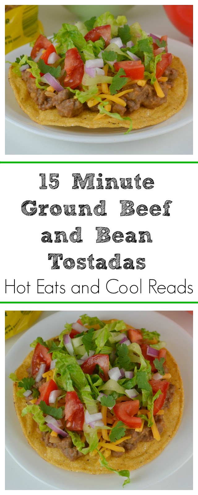 Hot eats and cool reads 15 minute ground beef and bean tostadas recipe one of the fastest weeknight meals you can make and absolutely delicious 15 minute ground forumfinder Choice Image