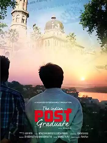 The Indian Post Graduate 2018 Hindi Movie HDRip 480p 300MB ESubs