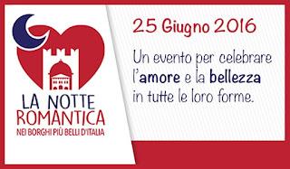 La notte Romantica dei Borghi più belli d'Italia 2016