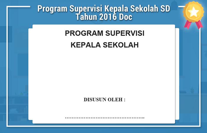 Program Supervisi Kepala Sekolah SD Tahun 2016 Doc