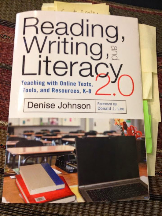 """Reading, Writing, and Literacy 2.0: Teaching with Online Texts, Tools, and Resources, K-8"""