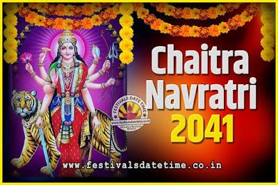 2041 Chaitra Navratri Pooja Date and Time, 2041 Navratri Calendar