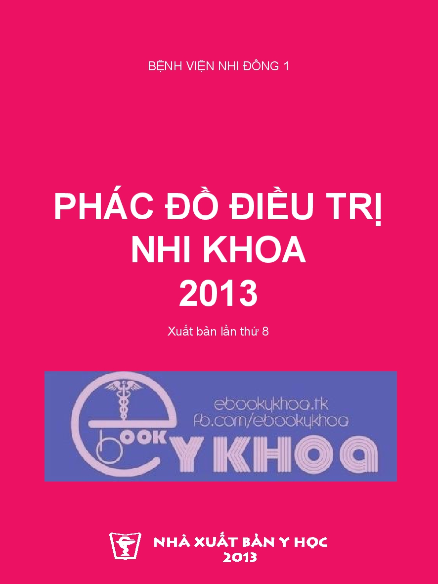 Phác đồ điều trị nhi khoa 2013 – BV Nhi Đồng 1