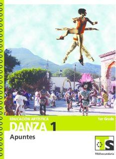 Educación Artística Danza I primer grado Telesecundaria Ciclo Escolar 2015-2016