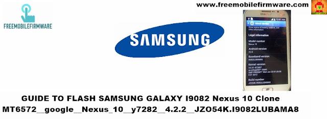 Samsung Nexus 10 Clone I9082 MT6572__google__Nexus_10__y7282__4.2.2__JZO54K.I9082LUBAMA8
