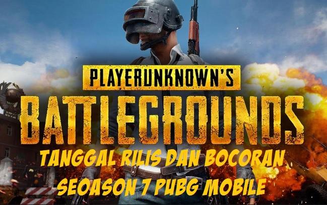 Season 7 PUBG Mobile: Tanggal Rilis dan Bocoran, Yuk Ketahui Disini