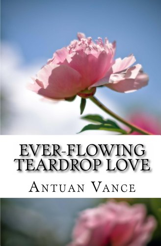 ever-flowing Teardrop love