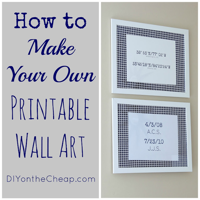 How to Make Your Own Printable Wall Art: Tutorial via DIYontheCheap.com