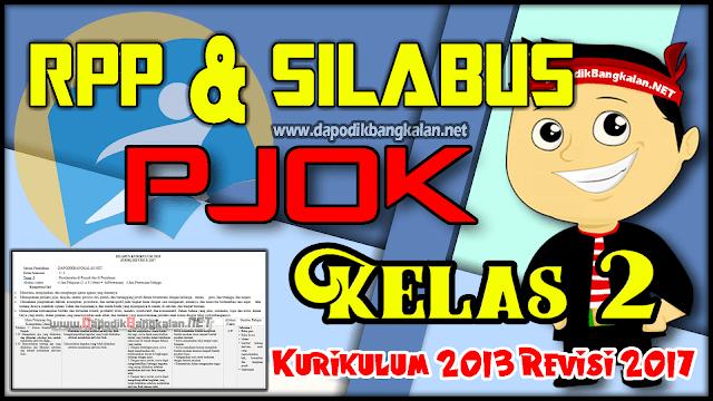 RPP Silabus PJOK Kelas 2 Kurikulum 2013 Revisi 2017