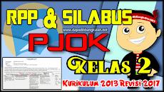 RPP Silabus PJOK Kelas 2 K13 Revisi 2017