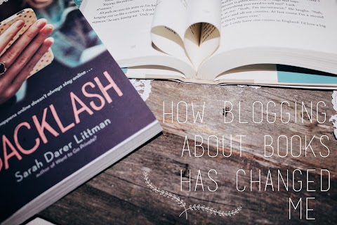 How Blogging About Books Has Changed Me