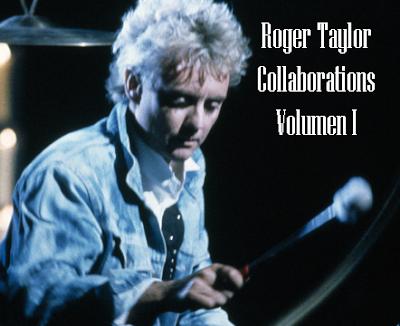 Roger Taylor - Collaborations Vol. I