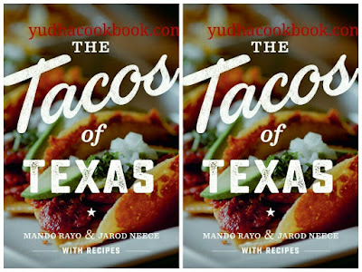 Download ebook THE TACOS OF TEXAS by Mando Rayo