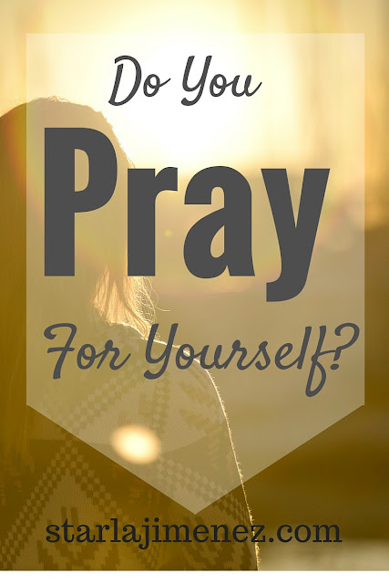 The guilt of praying for yourself. You do not have to feel bad for praying for yourself.