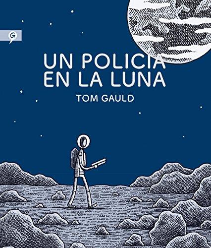 Portada del comic o novela gráfica Un policía en la luna de Tom Gauld
