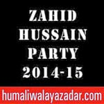 http://audionohay.blogspot.com/2014/11/zahid-hussain-party-nohay-2015.html