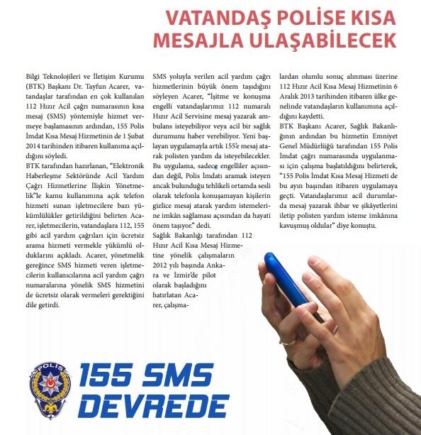 Polis'e SMS ile ulaşılabildiğini biliyor muydunuz?