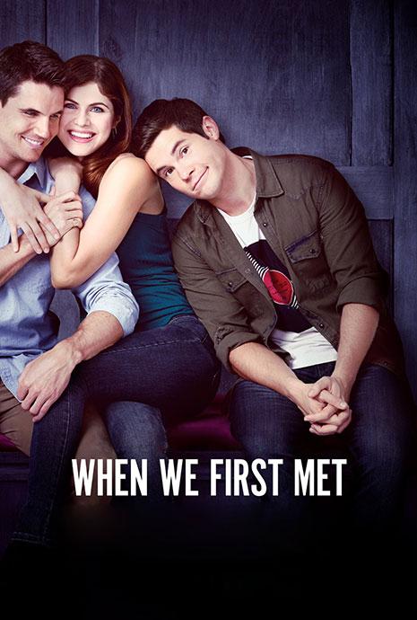 Lần Đầu Gặp Gỡ - When We First Met (2018)