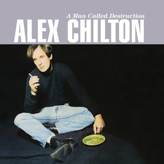 Alex Chilton's A Man Called Destruction