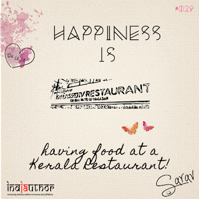 Happiness is having food at a Kerala Restaurant!