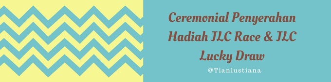 Ceremonial Penyerahan Hadiah JLC Race & JLC Lucky Draw