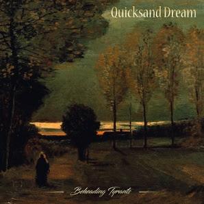 """Ακούστε δύο τραγούδια από τον δίσκο των Quicksand Dream """"Beheading Tyrants"""""""