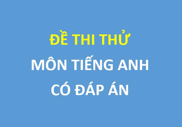 Đề thi thử môn tiếng anh trường THPT Liễn Sơn