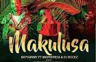 AUDIO | Rayvanny ft DJ Maphorisa_Makulusa mp3 | download