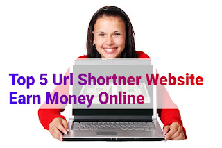 Top 5 Url Shortner website earn Money Online