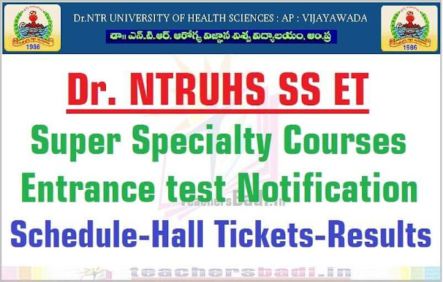 Dr.NTRUHS SS ET,Super Specialty Courses,Entrance test 2016