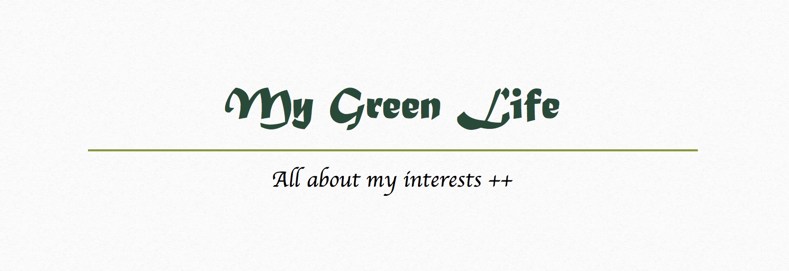 ♥ ♥ MY GREEN LIFESTYLE ♥ ♥