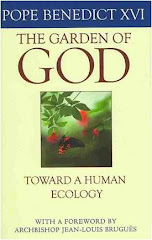 The Garden of God: Toward a Human Ecology