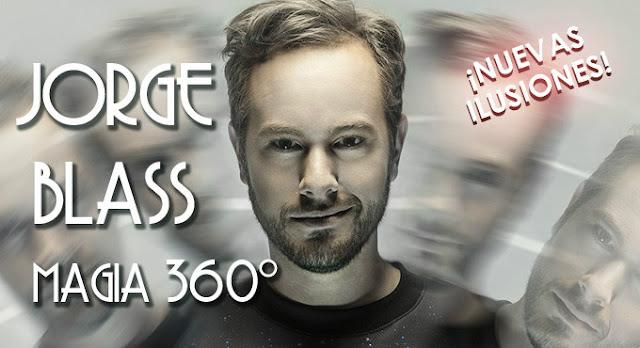 "MAGIA 360º: ""EL DESNUDO PROFESIONAL DE JORGE BLASS"""