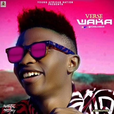 NEW MUSIC: WAKA - VERSE JUNIOR