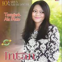 Intan - Cinto Mambaku (Full Album)