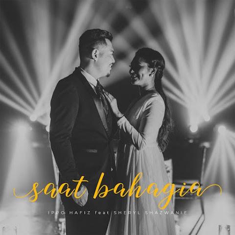 Ippo Hafiz - Saat Bahagia (feat. Sheryl Shazwanie) MP3