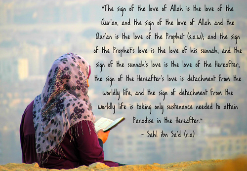 The sign of the love of Allah is the love of the Quran - Islamic Quotes
