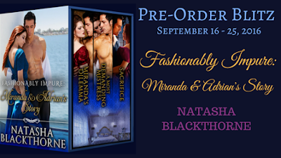 Fashionably Impure: Miranda & Adrian's Story by Natasha Blackthorne - Pre-Order and Giveaway @NBlackthorne