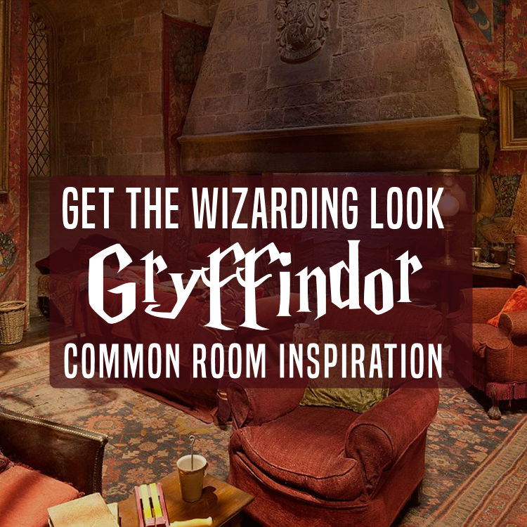 Go Go Gryffindor! Hogwarts House Inspiration To Transform