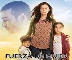 Fuerza de mujer capítulo 3 - aztecauno