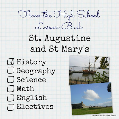From the High School Lesson Book: St Augustine and St Mary's City on Homeschool Coffee Break @ kympossibleblog.blogspot.com