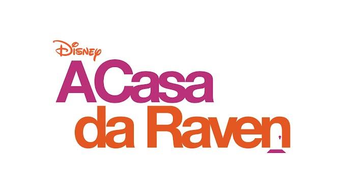 [News] A Casa da Raven Estreia na Disney Channel!