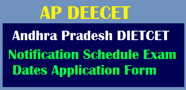 AP DEECET 2019 Notification Schedule Exam Dates Application Form @cse.ap.gov.in