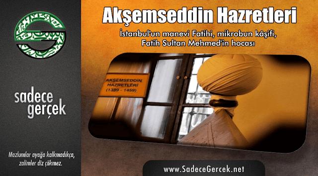Fatih'in hocası Akşemseddin